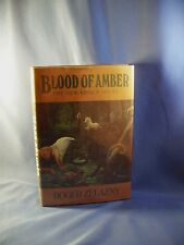 Zelazny, Roger ~ BLOOD OF AMBER ~ 1st Edition in FINE Cond. w/NF DJ