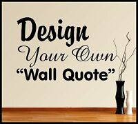 Personalised Vinyl Wall Art Design Make Your Own Quote Mural Decal Sticker Sign