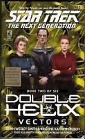 Star Trek: The Next Generation: Double Helix: Vectors