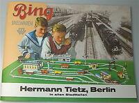 Bing Spielwaren Katalog  20er/30er Jahre (Hermann Tietz Berlin) NACHDRUCK #HA5 µ