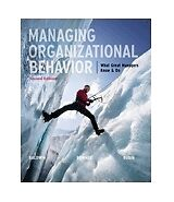 Managing Organizational Behavior : What Great Managers Know and Do