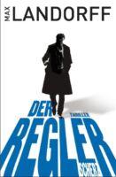 Der Regler von Max Landorff (2011, Taschenbuch)