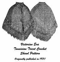 1871 Victorian Dickens Shawl Cape Tricot Crochet Pattern Historical Reenactment