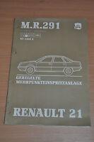 Werkstatthandbuch RENAULT 21 NT 1300 E MR 291 Mehrpunkt Einsprtzanlage  1987