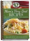 GOOSEBERRY PATCH~MOM'S VERY BEST RECIPES COOKBOOK--JUST RELEASED