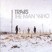 Travis - Man Who (2004)