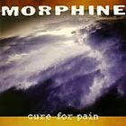 Morphine - Cure for Pain (1997) CD