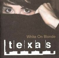 Texas - White on Blonde (1997)D0353