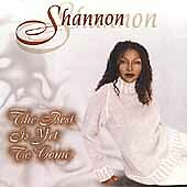 Shannon - The Best Is Yet to Come  (CD, Mar-2000, Master Dance Tones)