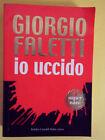 FALETTI GIORGIO*IO UCCIDO - BALDINI CASTOLDI 2003
