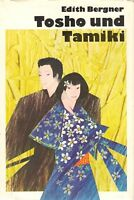 Tosho und Tamiki - Edith Bergner