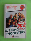 GILDEN*BEVERLY HILLS 90210.IL PRIMO INCONTRO - SPERLING