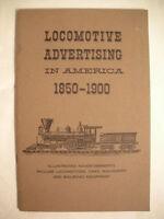LOCOMOTIVE ADVERTISING IN AMERICA 1850 - 1900 Rail Road