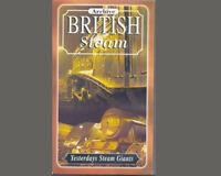 ARCHIVE BRITISH STEAM.YESTERDAYS STEAM GIANTS.VHS VIDEO