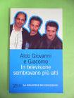 ALDO GIOVANNI E GIACOMO* IN TELEVISIONE SEMBRAVANO PIU ALTI - ZELIG 2003