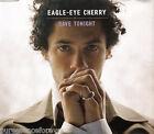 EAGLE-EYE CHERRY - Save Tonight (UK 4 Tk Enh CD Single)