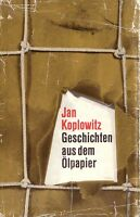 Geschichten aus dem Ölpapier - Jan Koplowitz
