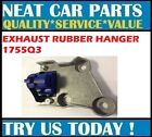 EXHAUST RUBBER HANGER FOR PEUGEOT 5008 PARTNER 1.6HDI 2.0HDI 06 > ONWARDS 1755Q3