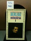 Memoires tome 1 Hector Berlioz ; chronologie P.Citron