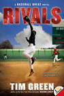 NEW Rivals (Baseball Great) by Tim Green