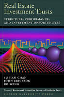 Real Estate Investment Trusts: Structure, Performance, and Investment Opportunit