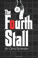 NEW The Fourth Stall by Chris Rylander