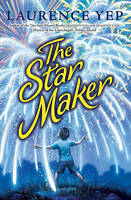 NEW The Star Maker by Laurence Yep