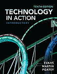 NEW Technology in Action, Introductory (10th Edition) by Alan Evans