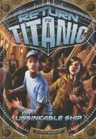 NEW An Unsinkable Ship (Return to Titanic) by Steve Brezenoff