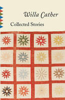 NEW Collected Stories (Vintage Classics) by Willa Cather