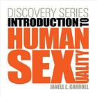 Discovery Series: Human Sexuality (with CourseMate Printed Access Card) (New 1st