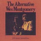 'THE ALTERNATIVE WES MONTGOMERY' - NEW CD - FREE 1ST CLASS POST