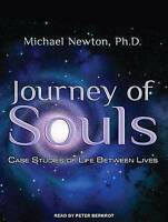 Journey of Souls: Case Studies of Life Between Lives by Michael Newton Ph.D.