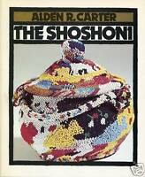 The Shoshoni (Full-Color First Books) by Alden Carter 1991