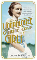 THE YONAHLOSSEE RIDING CAMP FOR GIRLS : WH4 : PB187 : NEW BOOK