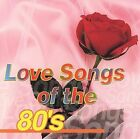NEW Love Songs Of The '80s (Audio CD)