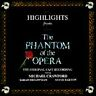 Highlights from the Phantom of the Opera (1987 Polydor) Original London Cast