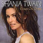 Come on over, Shania Twain, Very Good