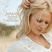 Jewel - Goodbye Alice in Wonderland (2006)