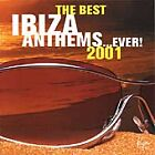 The Best Ibiza Anthems Ever...2001, Various Artists, Very Good