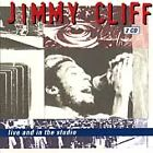 Live and in the Studio, Cliff, Jimmy, Very Good Live