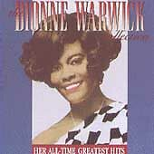 DIONNE WARWICK COLLECTION: HER ALL-TIME GREATEST HITS CD BY  BRAND NEW SEALED