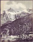 LA MONTAGNE ET ALPINISME Revue du Club Alpin Français N°77 -1970