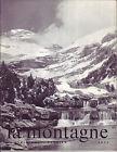 LA MONTAGNE ET ALPINISME Revue du Club Alpin Français N°81