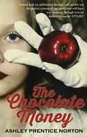 Good, The Chocolate Money, Norton, Ashley Prentice, Book