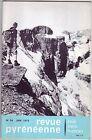 REVUE PYRENEENNE N°34 JUIN 1973 - PYRENEES - PYRENEISME CLUB ALPIN FRANCAIS
