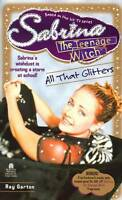 Very Good, All That Glitters (Sabrina, the Teenage Witch), Weiss, Bobbi, Book