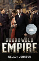 Good, Boardwalk Empire: The Birth, High Times and the Corruption of Atlantic Cit