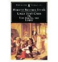 Uncle Tom's Cabin: Or, Life Among the Lowly by Harriet Beecher Stowe...