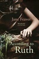 Very Good, According to Ruth, Feaver, Jane, Book